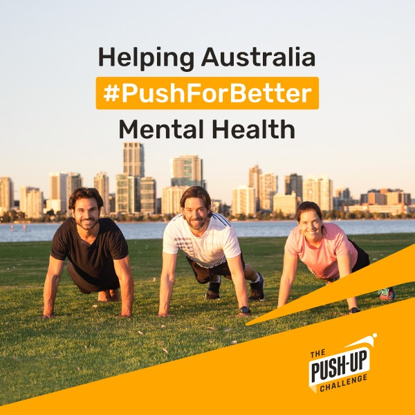 The Push Up Challenge. Helping Australia #PushForBetter Mental Health